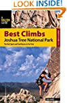 Best Climbs Joshua Tree National Park...