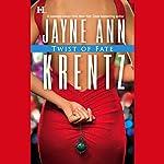 Twist of Fate | Jayne Ann Krentz