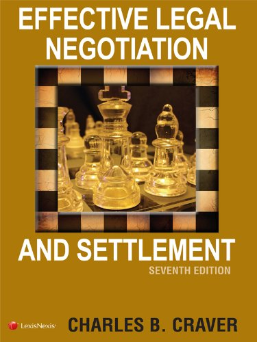 Effective Legal Negotiation and Settlement