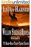 The Willow Springs Ranch Collection (Volume I)