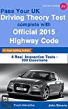 Pass Your UK Driving Theory Test: with Complete 2015 Official Highway Code (English Edition)