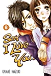 Say I Love You. 8