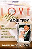img - for Love After Adultery: The Breakthrough Journey of the Brokenhearted book / textbook / text book