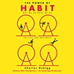 The Power of Habit: Why We Do What We Do in Life and Business | Charles Duhigg