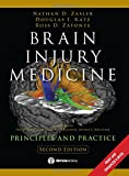 img - for Brain Injury Medicine, 2nd Edition: Principles and Practice book / textbook / text book