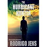 The Hurricane Hunter: a novel ~ Rodrigo Jens