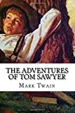 The Adventures of Tom Sawyer (Illustrated Classic Series)
