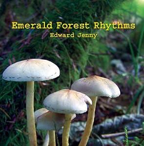 Emerald Forest Rhythms