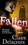 Fallen (0765359499) by Delacroix, Claire