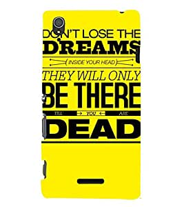 MEANINGFULL QUOTE IN A YELLOW BACKGROUND 3D Hard Polycarbonate Designer Back Case Cover for Sony Xperia T3