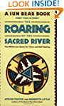 The Roaring of the Sacred River: The...
