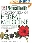 Encyclopedia of Herbal Medicine: The...