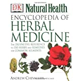 Encyclopedia of Herbal Medicine: The Definitive Home Reference Guide to 550 Key Herbs with all their Uses as Remedies for Common Ailments ~ Andrew Chevallier