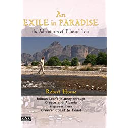An Exile in Paradise: the Adventures of Edward Lear in Greece and Albania. Part 3: Greece: Coast to Coast