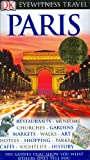 Dk Eyewitness Paris (075661547X) by Dorling Kindersley