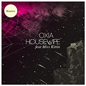 Housewife (feat. Miss Kittin) [Remixes] - EP
