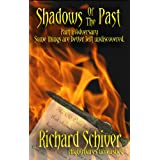Shadows of the Past ~ Richard Schiver