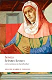 Selected Letters (Oxford World's Classics) (0199533210) by Seneca