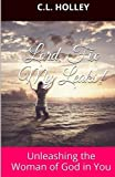 img - for Lord, Fix My Leaks!: Unleashing The Woman of God in You book / textbook / text book