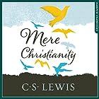 Mere Christianity Hörbuch von C. S. Lewis Gesprochen von: Geoffrey Howard