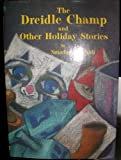 The Dreidle Champ and Other Holiday Stories