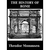 The History of Rome Vol. 1-5 (Annotated) ~ Theodor Mommsen