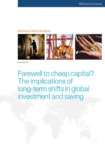Farewell to cheap capital? The implications of long-term shifts in global investment and saving