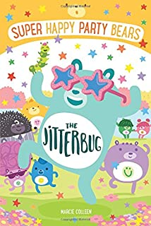 Book Cover: Super Happy Party Bears: The Jitterbug