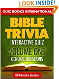 Bible Trivia Interactive Quiz Book: 100 General Questions