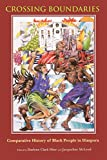 img - for Crossing Boundaries: Comparative History of Black People in Diaspora book / textbook / text book