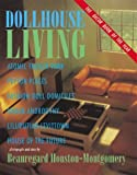 img - for Dollhouse Living by Houston-Montgomery, Beauregard (2000) Hardcover book / textbook / text book