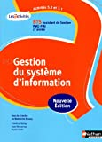echange, troc Muriel Notin, Alain Nossereau, Christine Darlay - Activités 5.3 et 7.1 - Gestion du système d'information - BTS AG pme-pmi