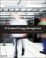 IP-Enabled Energy Management: A Proven Strategy for Administering Energy as a Service ebook download