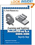 Learning and Applying SolidWorks 2010...