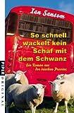 So schnell wackelt kein Schaf mit dem Schwanz (3492271561) by Sansom, Ian