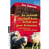 """So schnell wackelt kein Schaf mit dem Schwanz: Ein Roman aus der irischen Provinzvon """"Ian Sansom"""""""