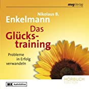 H&ouml;rbuch Das Glckstraining