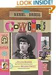 Rebel in a Dress: Cowgirls