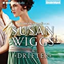 The Drifter Audiobook by Susan Wiggs Narrated by Joyce Bean