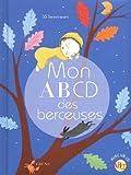 echange, troc Françoise Tenier, Joanna Boillat, Elodie Nouhen, Luce Dauthier - Mon abcd des berceuses (1CD audio)
