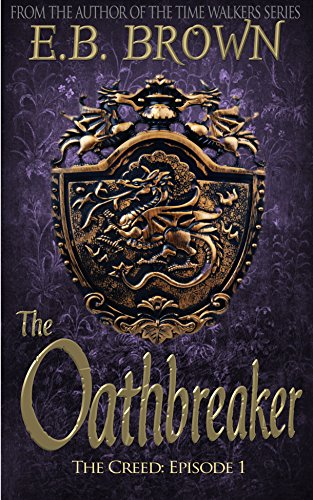 The Oathbreaker by E.B. Brown