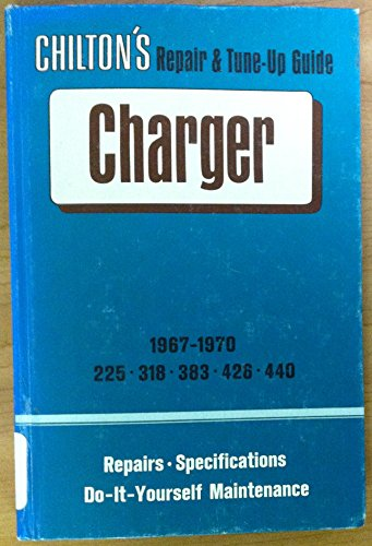 1967-70 Dodge Charger Shop Manual Repair & Tune-Up Guide By Chilton (225, 318, 383, 426, 440)