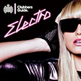 Clubbers Guide Electro [Explicit]