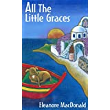 All The Little Gracesby Eleanore MacDonald