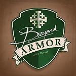 Beyond Armor |  Bob Dubasz