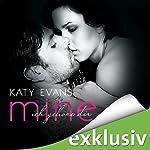 Mine - ich gehöre dir (Real 2) | Katy Evans