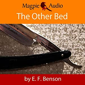 The Other Bed: An E.F. Benson Ghost Story Audiobook
