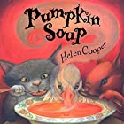 Pumpkin Soup Audiobook by Helen Cooper Narrated by Kathleen McInerney