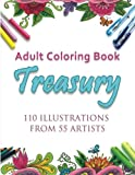 img - for Adult Coloring Book Treasury: 110 illustrations from 55 artists book / textbook / text book