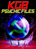 The Secret KGB Psychic Files